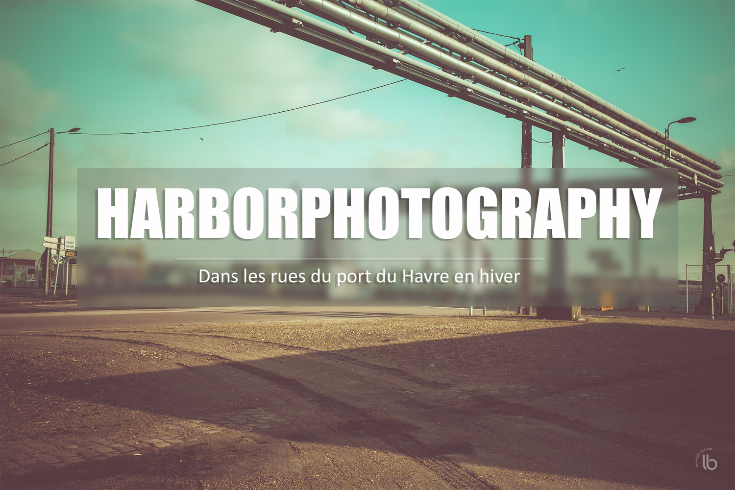 harborphotography in le havre by laurence bichon