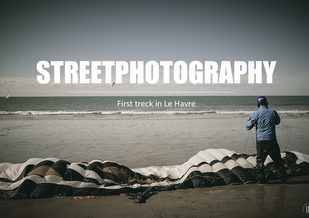 Streetphotography in Le Havre - inner city and views from the cliffs by laurence bichon