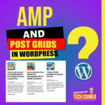 Featured Image : How to Write a Page with a Grid of Posts in a AMP WordPress Site - Laurence Bichon Photographer